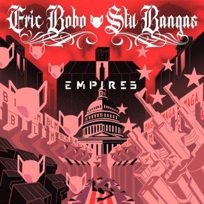 Eric Bobo & Stu Bangas - 2021 - Empires