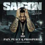 Saigon – 2021 – Pain, Peace & Prosperity (The YardFather Album)