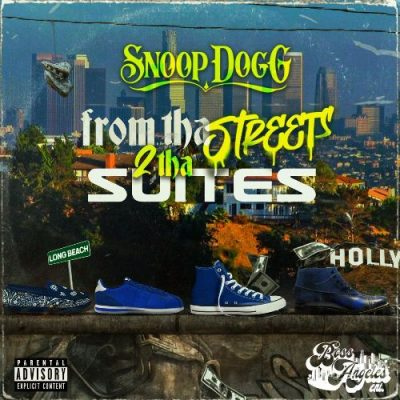 Snoop Dogg - 2021 - From Tha Streets 2 Tha Suites
