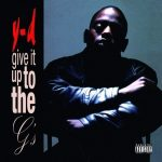 Y-D – 1996 – Give It Up To The G's (2021-Remastered)