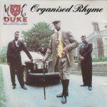 MC Duke – 1989 – Organised Rhyme (2010-Expanded Edition)