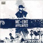 MC Eiht – 2006 – Affiliated