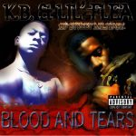 K.B. & Lil' Flea – 1998 – Blood And Tears