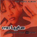 MC Lyte – 1997 – Badder Than B Fore – The Remix Album
