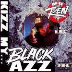 MC Ren – 1992 – Kizz My… Black Azz EP