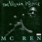 MC Ren – 1996 – The Villain In Black