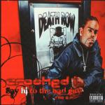 Crooked I – 2002 – Say Hi To Tha Bad Guy (Unreleased) EP