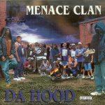Menace Clan – 1995 – Da Hood