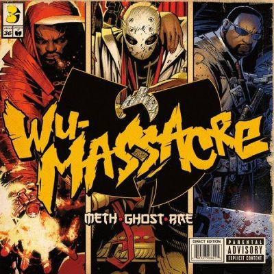 Method Man, Ghostface Killah & Raekwon - 2010 - Wu-Massacre (Vinyl 24bit / 96kHz)