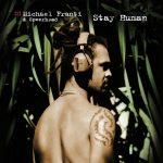 Michael Franti & Spearhead – 2001 – Stay Human