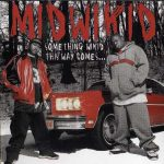 Midwikid – 2002 – Something Wikid This Way Come…