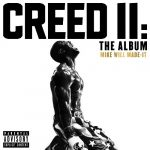 Mike Will Made-It – 2018 – Creed II: The Album