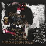 Miles Davis & Robert Glasper – 2016 – Everything's Beautiful