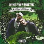 Mind Over Matter – 2008 – Keepin It Breezy