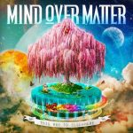 Mind Over Matter – 2014 – This Way To Elsewhere