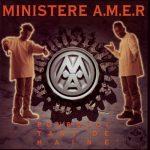 Ministere A.M.E.R. – 1991 – Pourquoi Tant De Haine