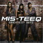 Mis-Teeq – 2005 – Greatest Hits