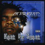 Keak Da Sneak – 2002 – Retaliation