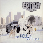 Kid Frost – 1997 – When Hell.A. Freezes Over