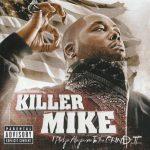 Killer Mike – 2008 – I Pledge Allegiance to the Grind II