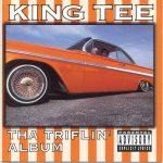 King Tee – 1993 – Tha Triflin' Album