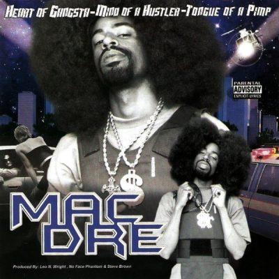 Mac Dre - 2000 - Heart Of Gangsta, Mind Of A Hustler, Tounge Of A Pimp