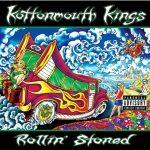Kottonmouth Kings – 2002 – Rollin' Stoned
