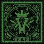 Kottonmouth Kings – 2015 – Krown Power (Deluxe Edition)