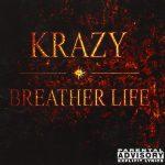 Krazy – 2001 – Breather Life