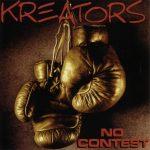 Kreators – 1999 – No Contest