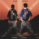 Kris Kross – 1992 – Totally Krossed Out
