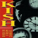 Kish – 1991 – Order From Chaos