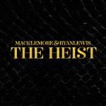 Macklemore & Ryan Lewis – 2012 – The Heist