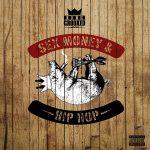KXNG Crooked – 2014 – Sex, Money & Hip Hop
