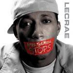 Lecrae – 2006 – After the Music Stops