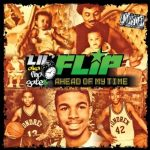 Lil Flip – 2010 – Ahead Of My Time