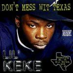 Lil Keke – 1997 – Don't Mess Wit Texas