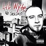 Lil Wyte – 2014 – No Sick Days