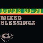 Lotek Hi-Fi – 2005 – Mixed Blessings