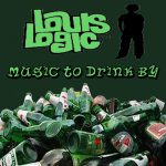 Louis Logic – 2000 – Music To Drink By