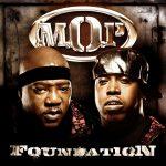 M.O.P. – 2009 – Foundation