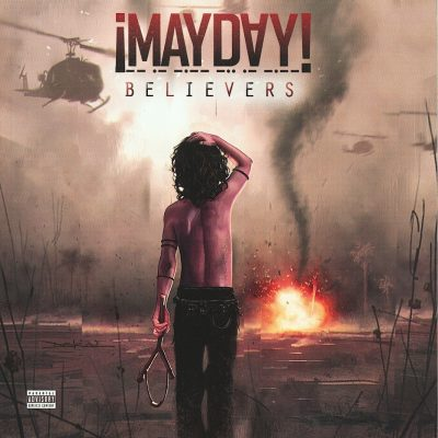 ¡Mayday! - 2013 - Believers