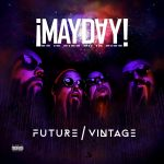 ¡Mayday! – 2015 – Future / Vintage