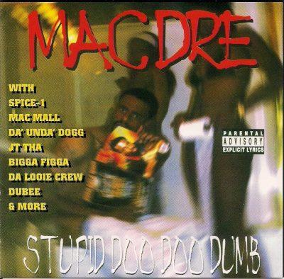 Mac Dre - 1998 - Stupid Doo Doo Dumb
