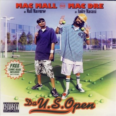 Mac Mall & Mac Dre - 2005 - Da U.S. Open