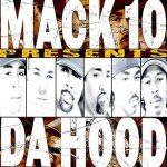 Mack 10 – 2002 – Da Hood