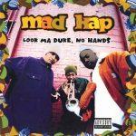 Mad Kap – 1993 – Look Ma Duke, No Hands