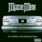 Made Men – 1999 – Classic Limited Edition