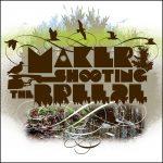 Maker – 2005 –  Shooting The Breeze