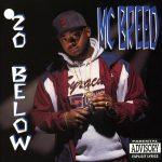 MC Breed – 1992 – 20 Below